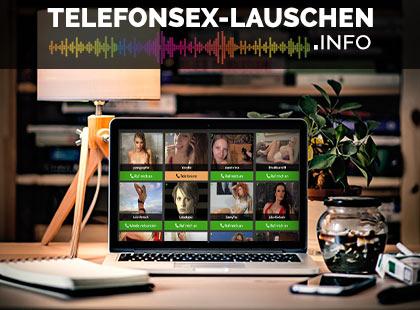 telefonsex-lauschen.info - Dein Portal für Telefonsex vor der Cam